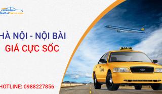 Taxi Nội bài giá rẻ chuyên nghiệp